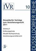 Düsseldorfer Vorträge zum Versicherungsrecht 2011 (eBook, PDF)