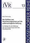 Der Einfluss von Versicherungsschutz auf die außervertragliche Haftung (eBook, PDF)