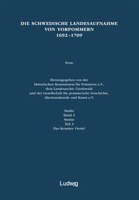 Die schwedische Landesaufnahme von Vorpommern 1692-1709