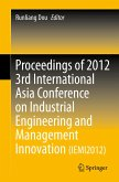 Proceedings of 2012 3rd International Asia Conference on Industrial Engineering and Management Innovation (IEMI2012) (eBook, PDF)