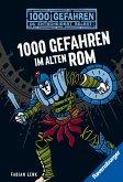 1000 Gefahren im alten Rom / 1000 Gefahren Bd.29