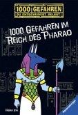 1000 Gefahren im Reich des Pharao / 1000 Gefahren Bd.30