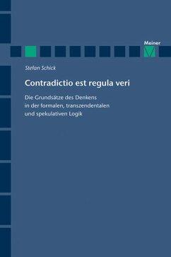 Contradictio est regula veri (eBook, PDF) - Schick, Stefan