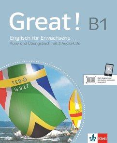 Great! Lehr- und Arbeitsbuch mit 2 Audio-CDs B1