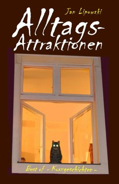 Alltagsattraktionen (eBook, ePUB) - Lipowski, Jan