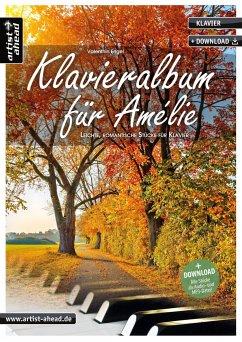 Klavieralbum für Amélie - Engel, Valenthin