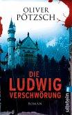 Die Ludwig-Verschwörung (eBook, ePUB)