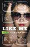 Like me. Jeder Klick zählt (eBook, ePUB)