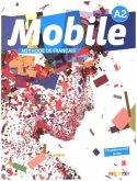 Mobile A2 - Livre élève mit DVD-ROM (audio + vidéo)
