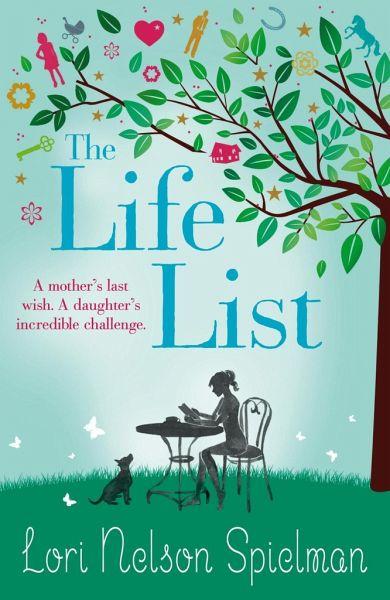 The Life List - Spielman, Lori Nelson