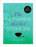 The Vietnamese Market Cookbook