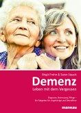 Demenz - Leben mit dem Vergessen (eBook, ePUB)