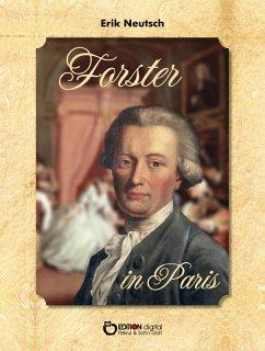 Forster in Paris (eBook, ePUB) - Neutsch, Erik