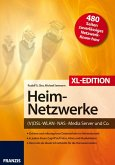 Heimnetzwerke XL-Edition (eBook, PDF)