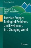 Eurasian Steppes. Ecological Problems and Livelihoods in a Changing World (eBook, PDF)