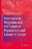 International Migration and the Future of Populations and Labour in Europe (eBook, PDF)