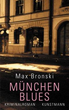 München-Blues (eBook, ePUB) - Bronski, Max