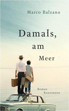 Damals, am Meer (eBook, ePUB) - Balzano, Marco