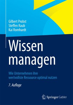 Wissen managen (eBook, PDF) - Probst, Gilbert; Raub, Steffen; Romhardt, Kai
