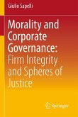 Morality and Corporate Governance: Firm Integrity and Spheres of Justice (eBook, PDF)