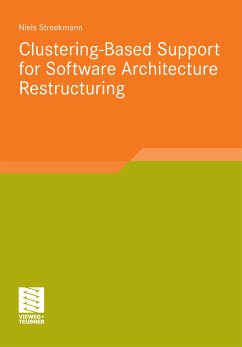 Clustering-Based Support for Software Architecture Restructuring (eBook, PDF) - Streekmann, Niels