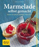 Marmeladen selbst gemacht (eBook, ePUB)
