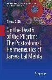 On the Death of the Pilgrim: The Postcolonial Hermeneutics of Jarava Lal Mehta (eBook, PDF)
