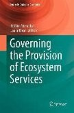 Governing the Provision of Ecosystem Services (eBook, PDF)