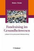 Fundraising im Gesundheitswesen (eBook, PDF)