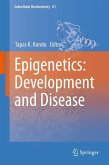 Epigenetics: Development and Disease (eBook, PDF)
