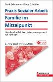 Praxis Sozialer Arbeit: Familie im Mittelpunkt (eBook, ePUB)