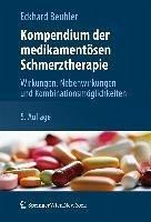 Kompendium der medikamentösen Schmerztherapie (eBook, PDF) - Beubler, Eckhard