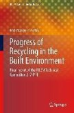 Progress of Recycling in the Built Environment (eBook, PDF)