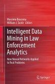 Intelligent Data Mining in Law Enforcement Analytics (eBook, PDF)