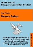Homo Faber - Lektürehilfe und Interpretationshilfe. Interpretationen und Vorbereitungen für den Deutschunterricht. (eBook, ePUB)