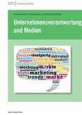 Unternehmensverantwortung und Medien (eBook, PDF)