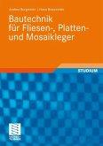 Bautechnik für Fliesen-, Platten- und Mosaikleger (eBook, PDF)