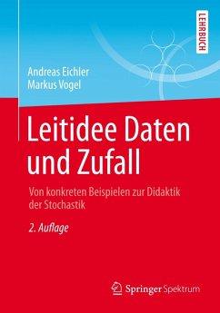 Leitidee Daten und Zufall (eBook, PDF) - Eichler, Andreas; Vogel, Markus