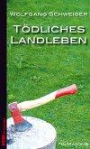 Tödliches Landleben (eBook, ePUB)