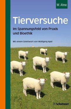 Tierversuche (eBook, PDF) - Ahne, Winfried