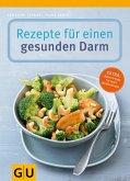 Rezepte für einen gesunden Darm (eBook, ePUB)