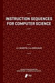 Instruction Sequences for Computer Science (eBook, PDF)