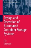 Design and Operation of Automated Container Storage Systems (eBook, PDF)