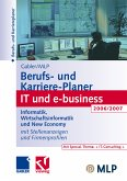 Gabler / MLP Berufs- und Karriere-Planer IT und e-business 2006/2007 (eBook, PDF)