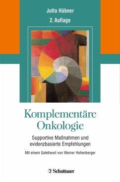 Komplementäre Onkologie (eBook, PDF) - Hübner, Jutta