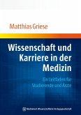 Wissenschaft und Karriere in der Medizin (eBook, PDF)