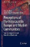 Perceptions of the Holocaust in Europe and Muslim Communities (eBook, PDF)