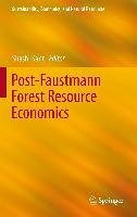 Post-Faustmann Forest Resource Economics (eBook, PDF)