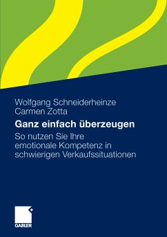 Ganz einfach überzeugen (eBook, PDF) - Schneiderheinze, Wolfgang; Zotta, Carmen