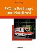 EKG im Rettungs- und Notdienst (eBook, PDF)
